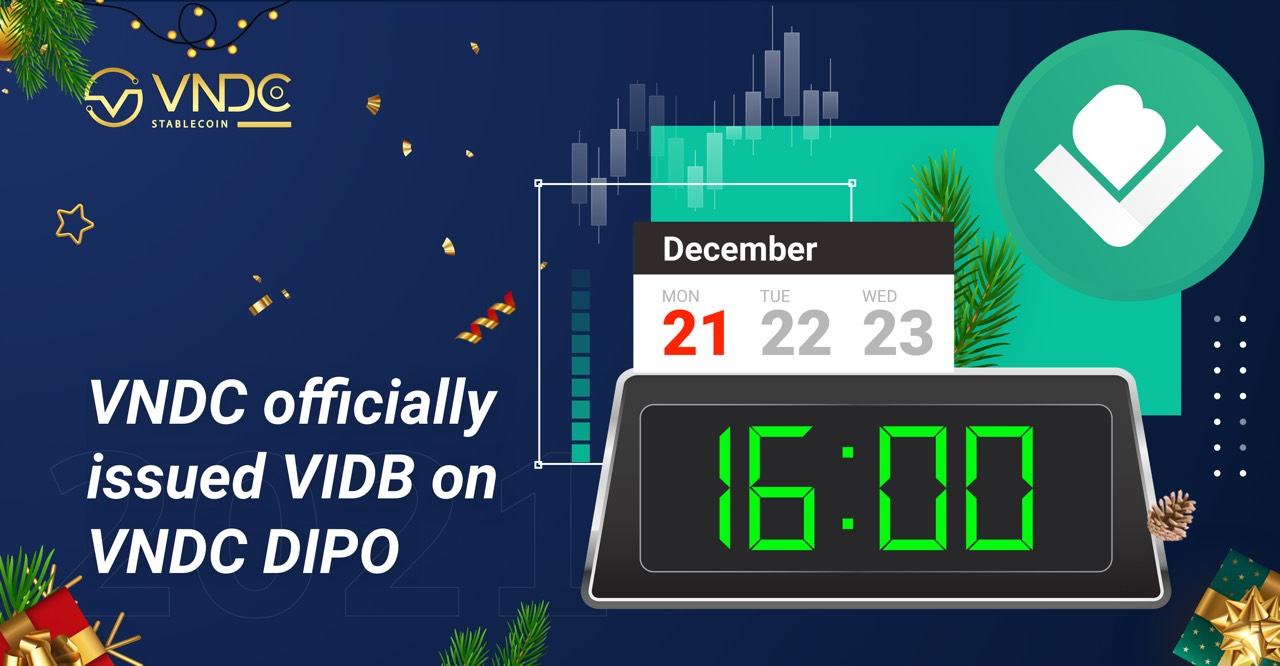 VNDC officially issued VIDB, open for sale on VNDC DIPO at 16:00 today