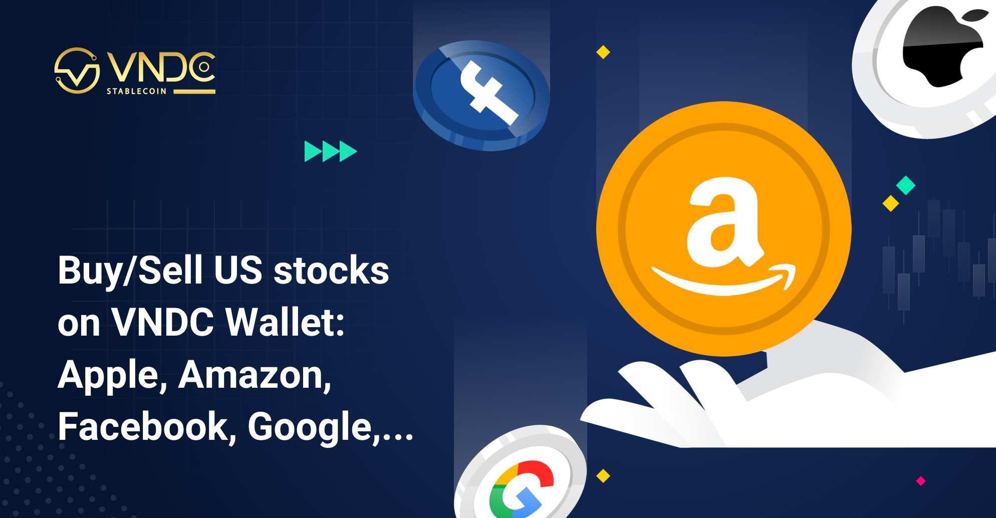 Buy/Sell US stocks on VNDC Wallet: Apple, Amazon, Facebook, Google,…