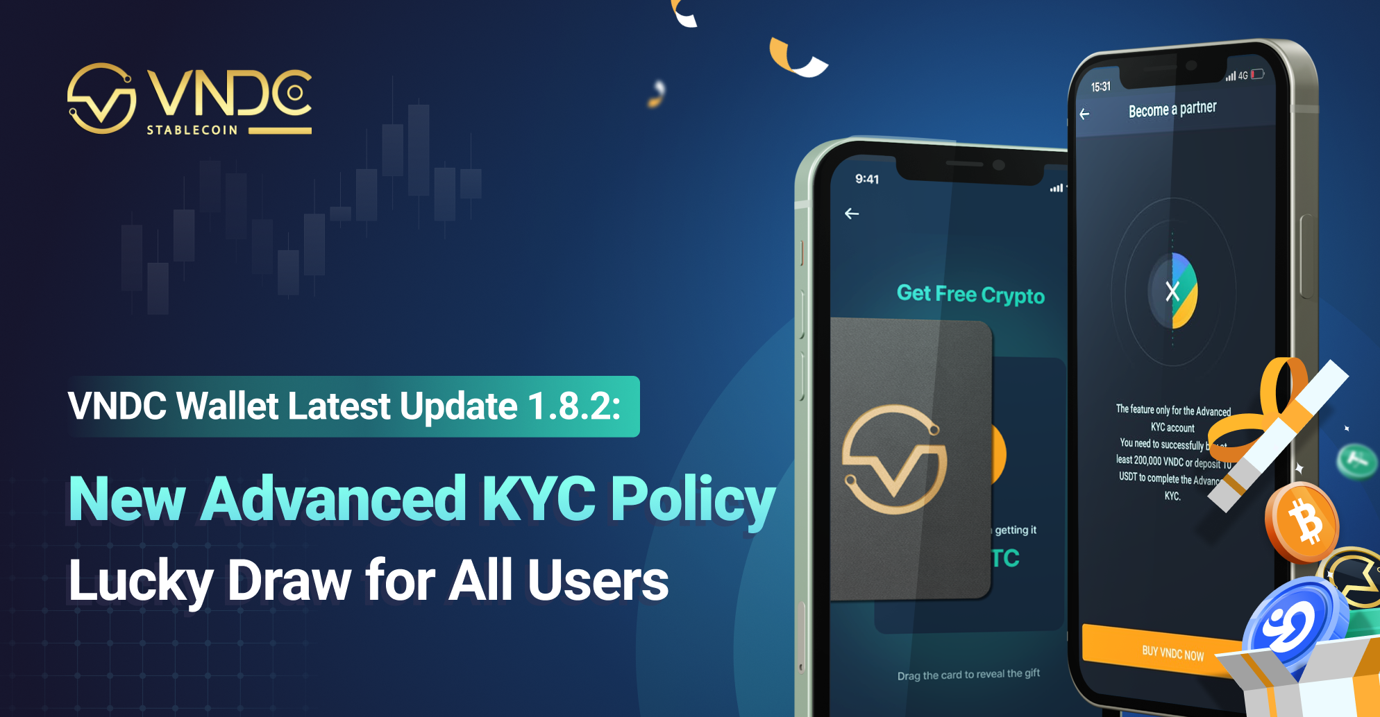 Latest Update 1.8.2: New Advanced KYC Policy, Lucky Draw for All Users