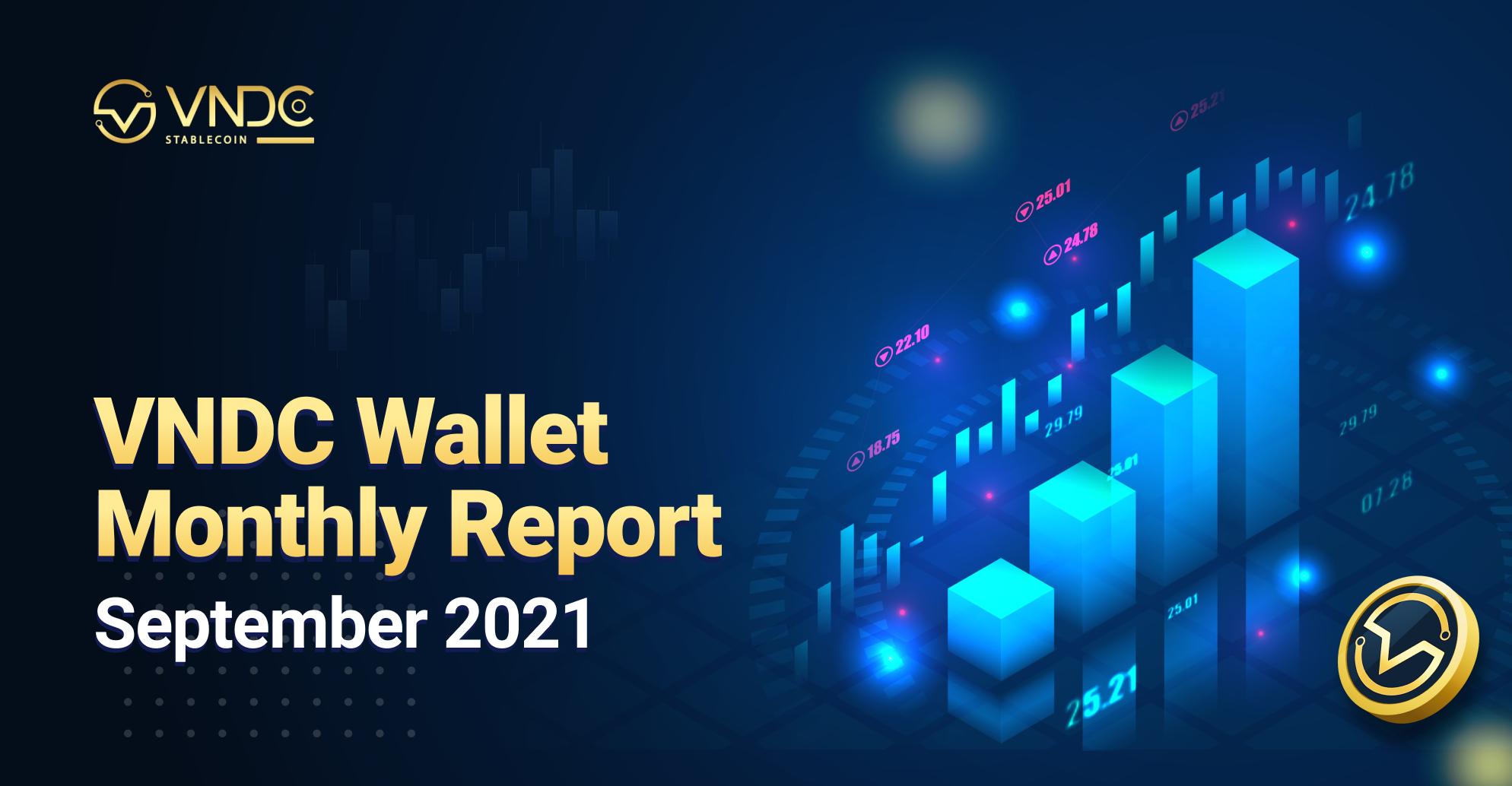 VNDC Wallet Monthly Report September 2021