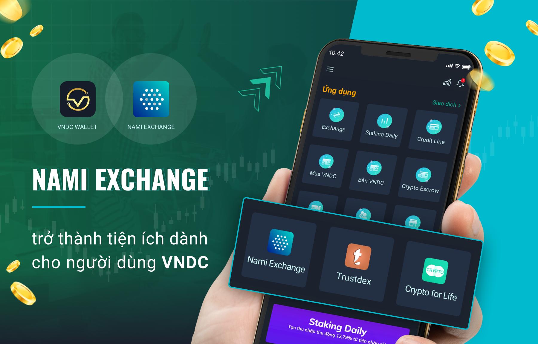 Nami Exchange trở thành tiện ích đầu tiên dành cho người dùng VNDC