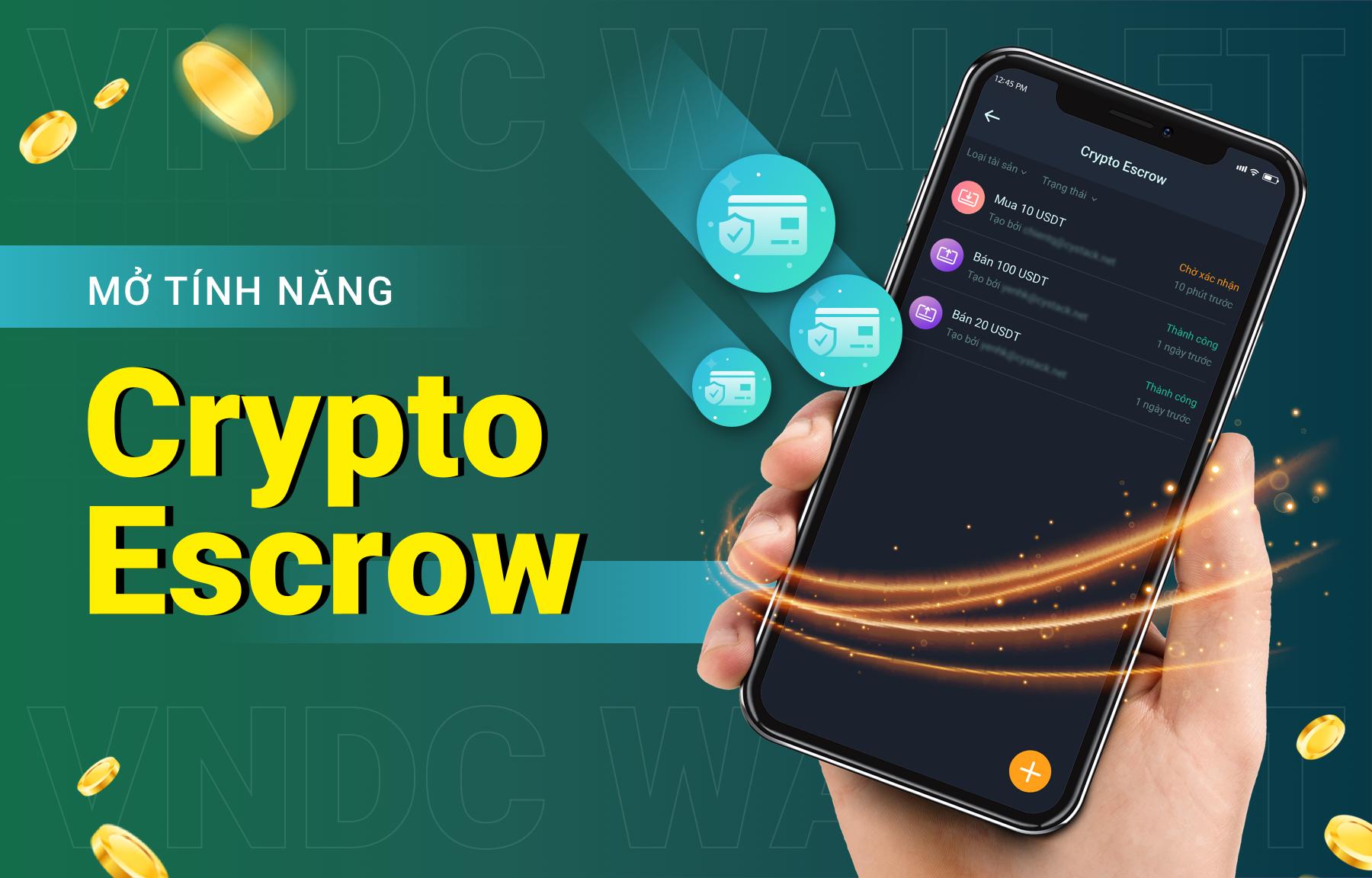 Giới thiệu tính năng Crypto Escrow trên VNDC Wallet