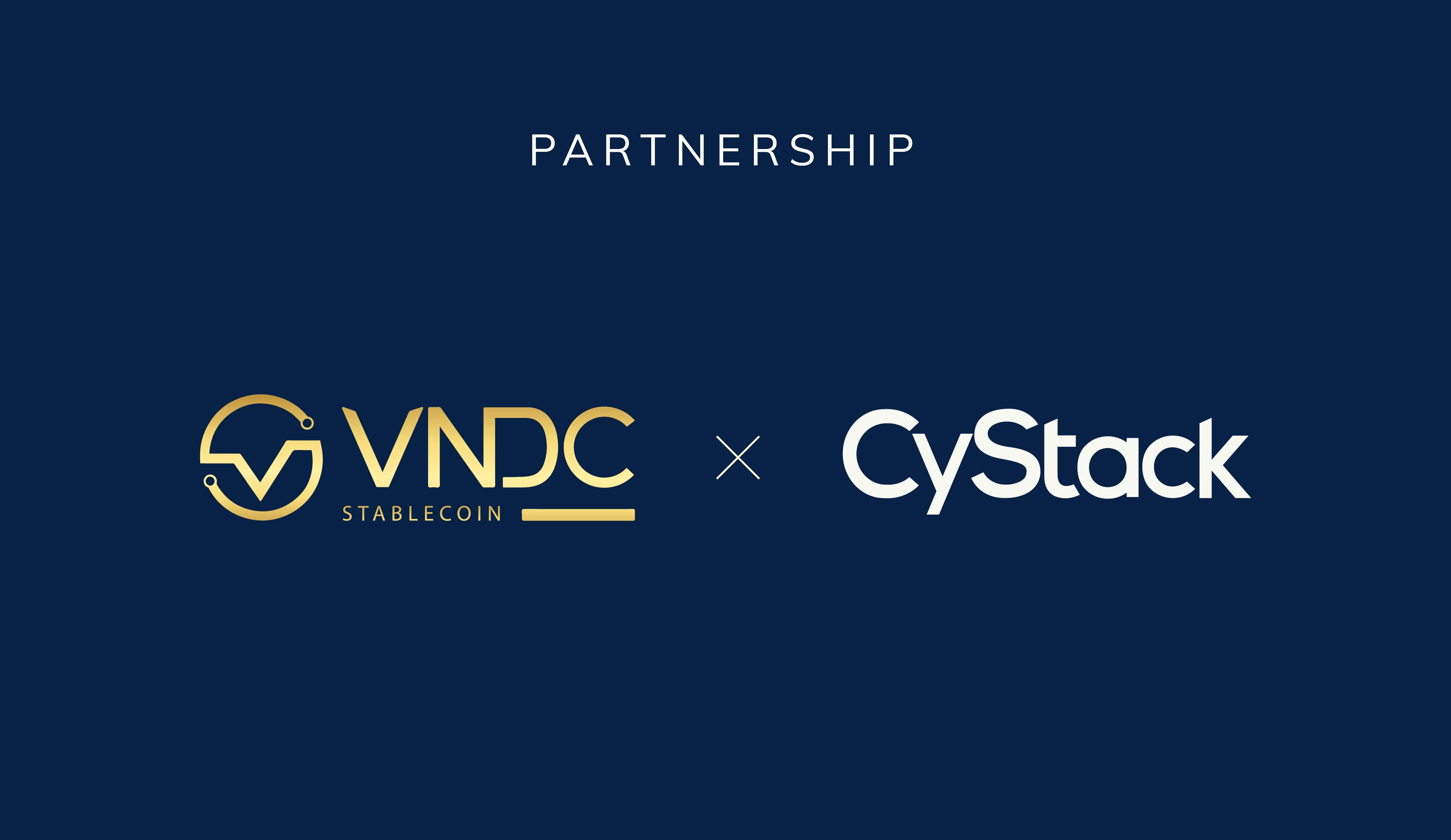 VNDC x CyStack: Hợp tác xây dựng két sắt tài sản số cho người Việt