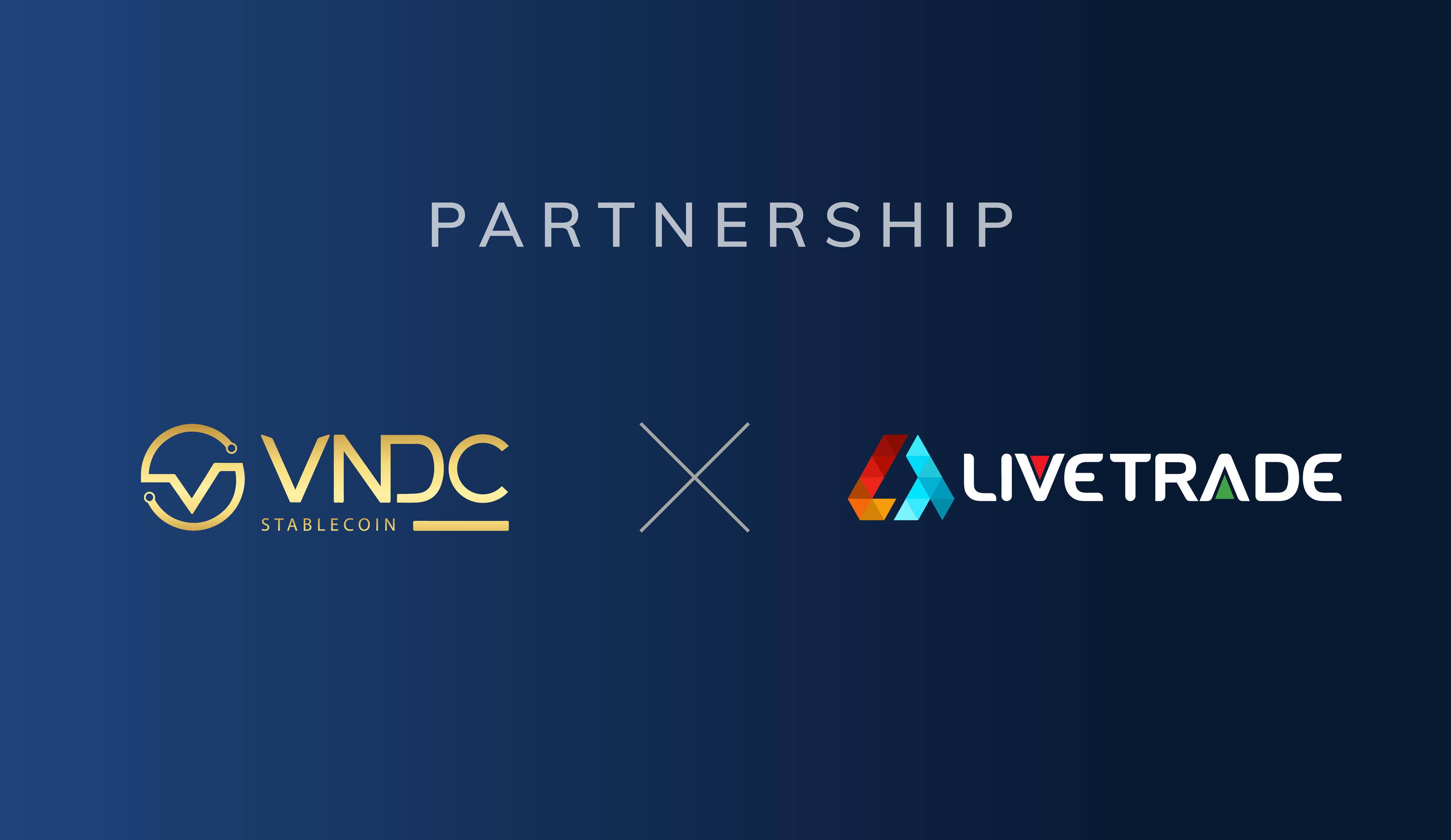 VNDC x Livetrade: Hợp tác xây dựng nền tảng DIPO cho người Việt