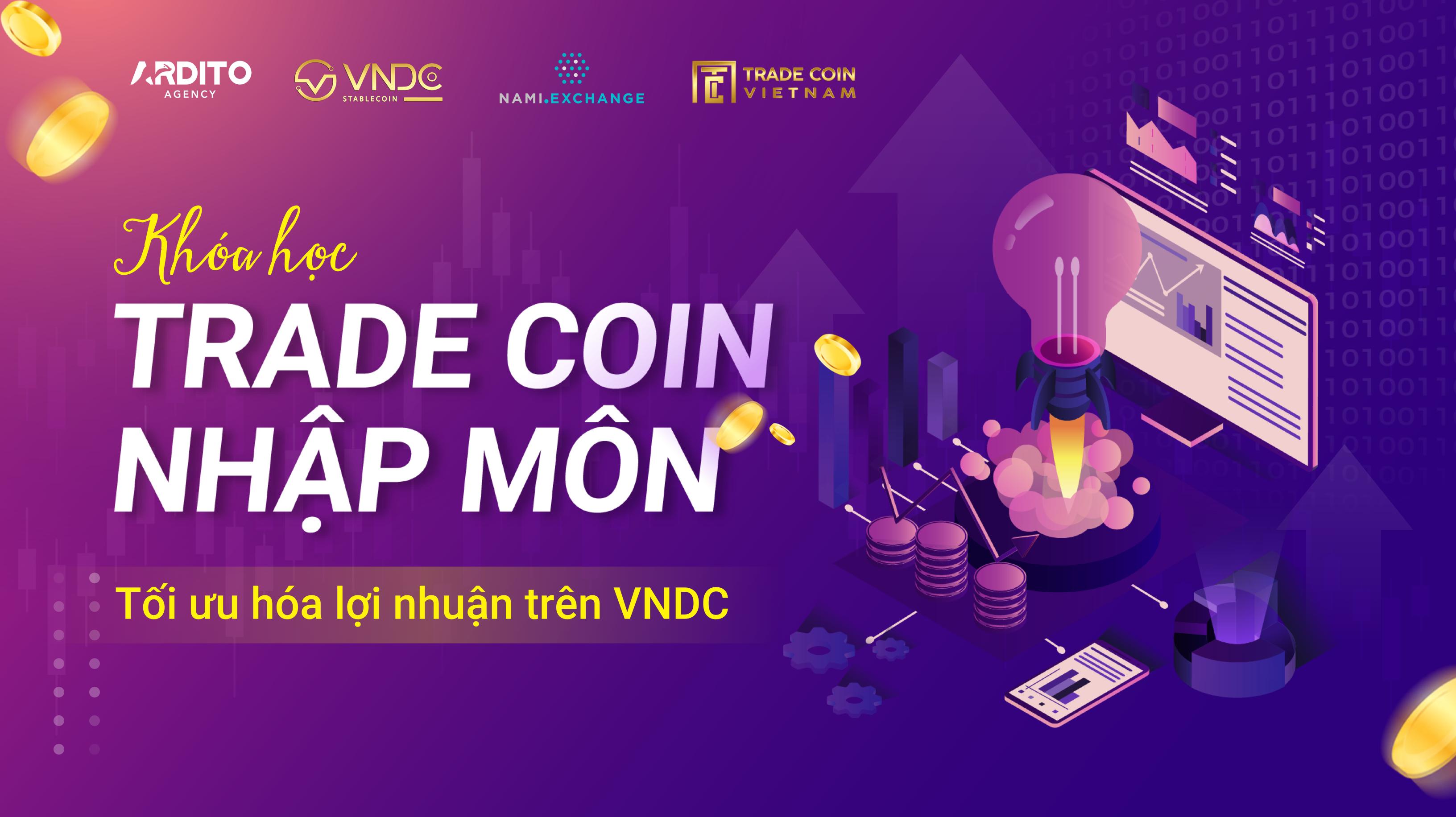 Bạn sẽ học được gì khi tham gia khóa học Trade Coin miễn phí?