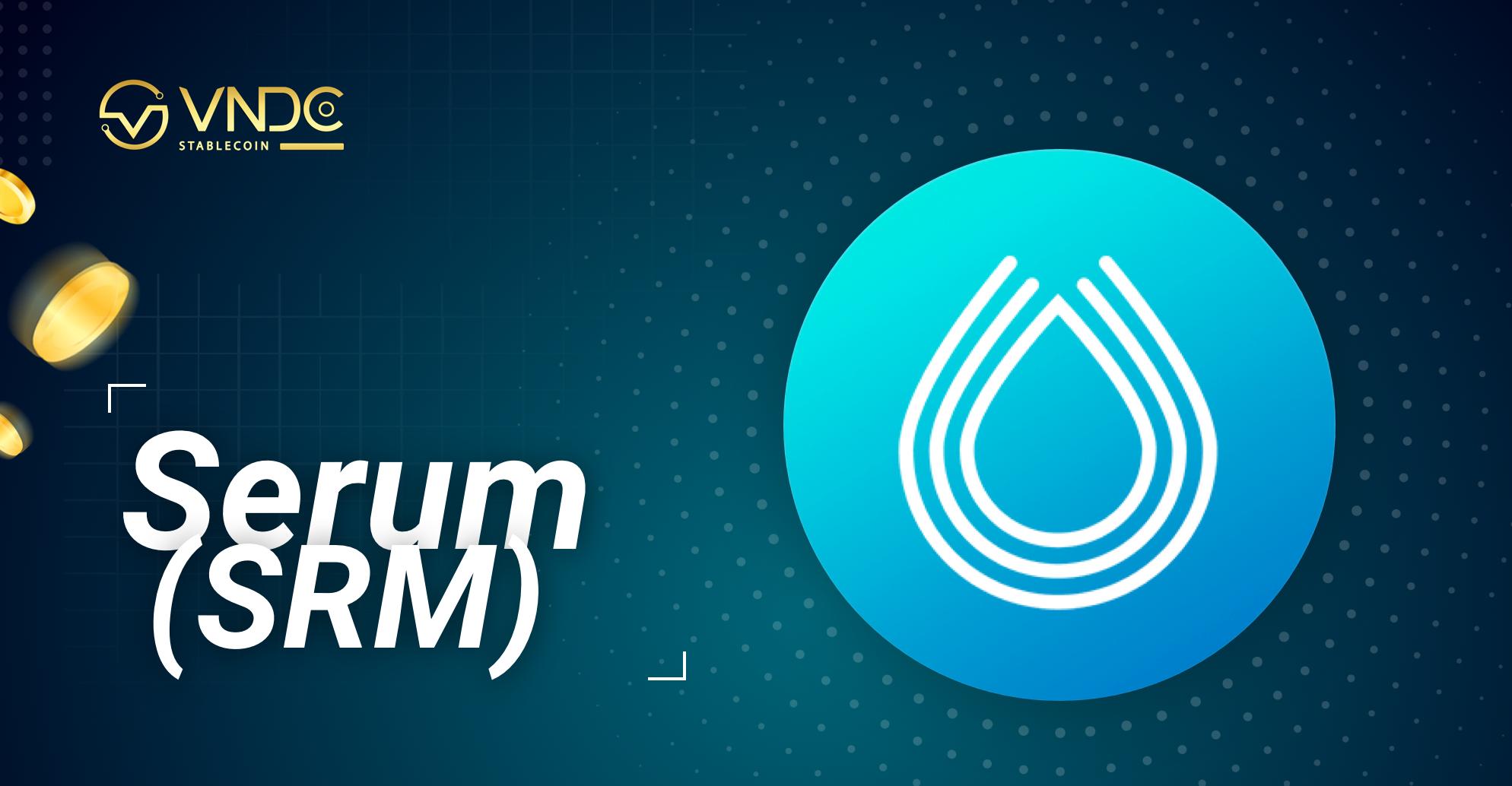 Serum (SRM) là gì? Những điều cần biết về tiền điện tử SRM?