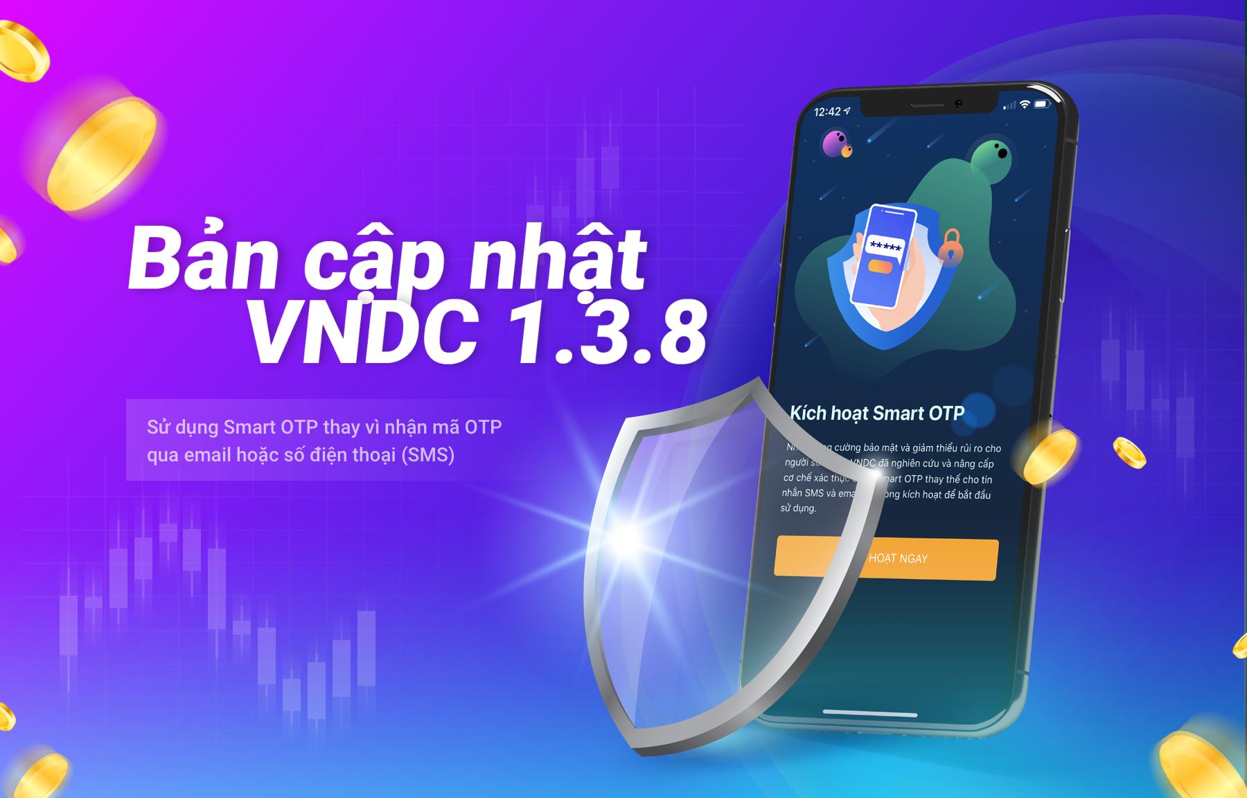 Thông báo: Bản cập nhật quan trọng 1.3.8 (Kích hoạt Smart OTP)