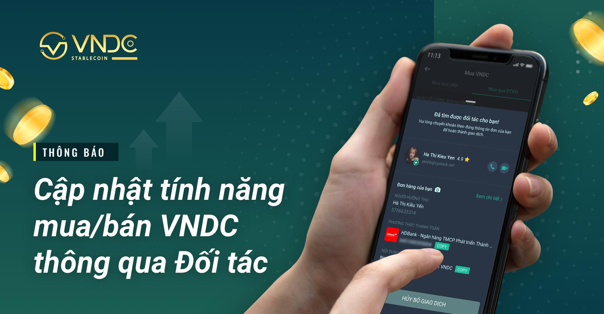 Thông báo: Cập nhật tính năng mua/bán VNDC thông qua đối tác