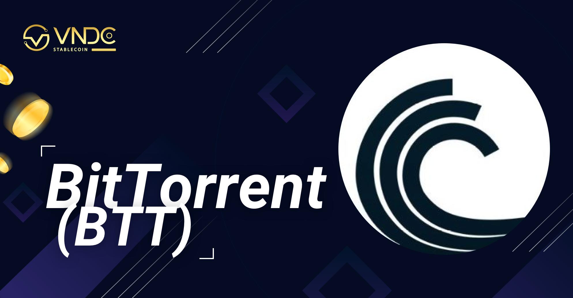 Những lý do nên đầu tư BitTorrent (BTT)