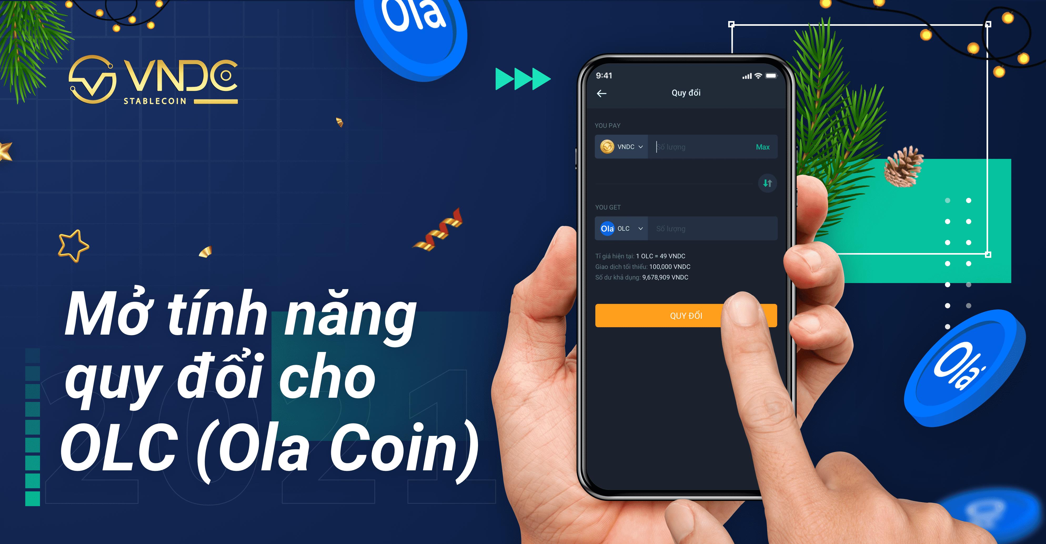 VNDC mở tính năng quy đổi cho OLC (Ola Coin)