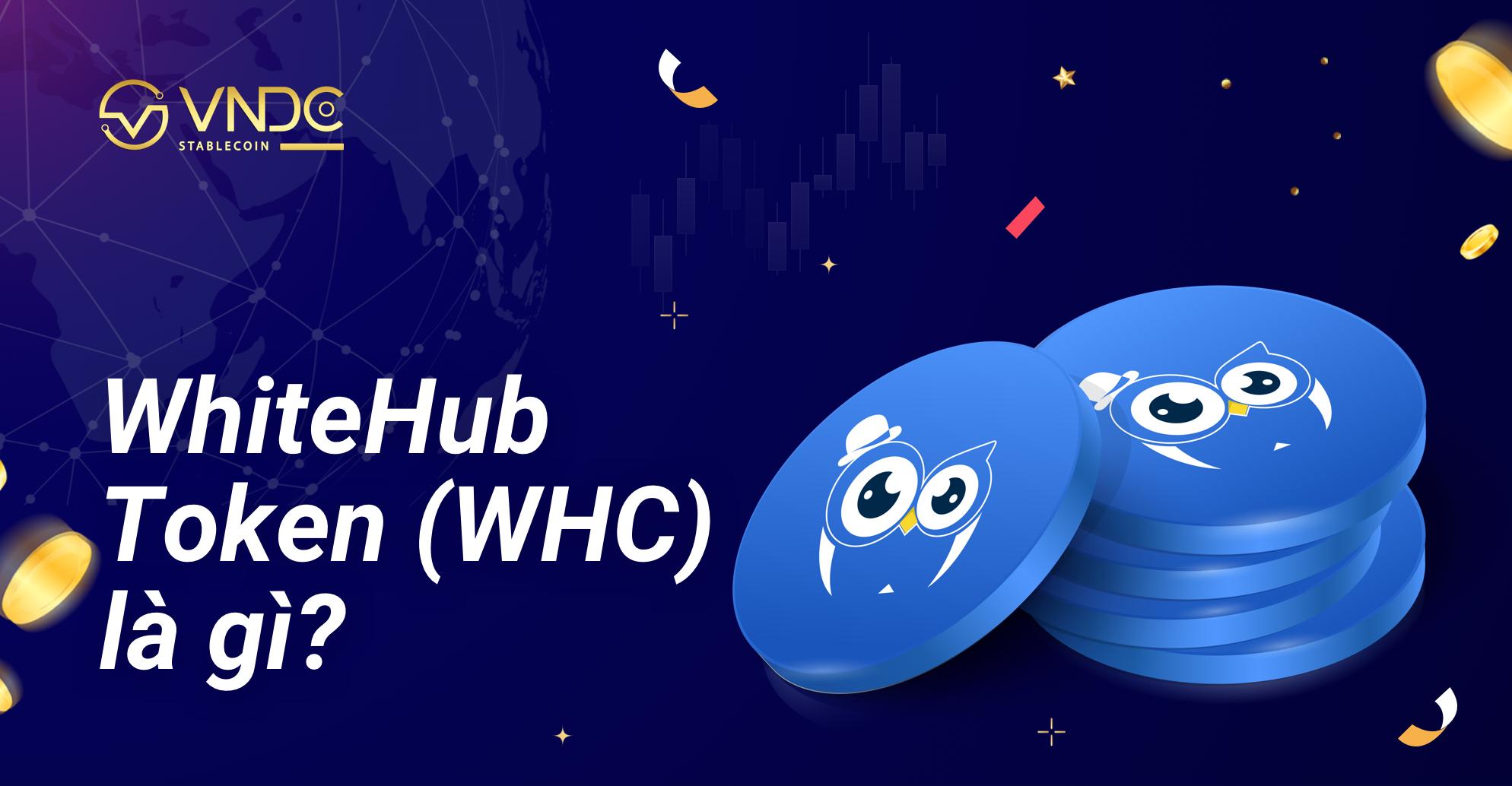 Bài nghiên cứu về WhiteHub Token (WHC)