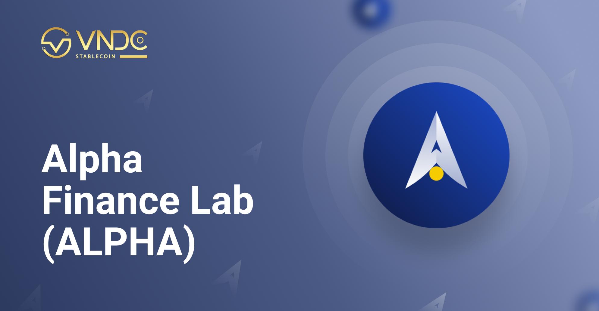 Chính thức niêm yết Alpha Finance Lab Token (ALPHA) trên VNDC Wallet ngày 26/04/2021
