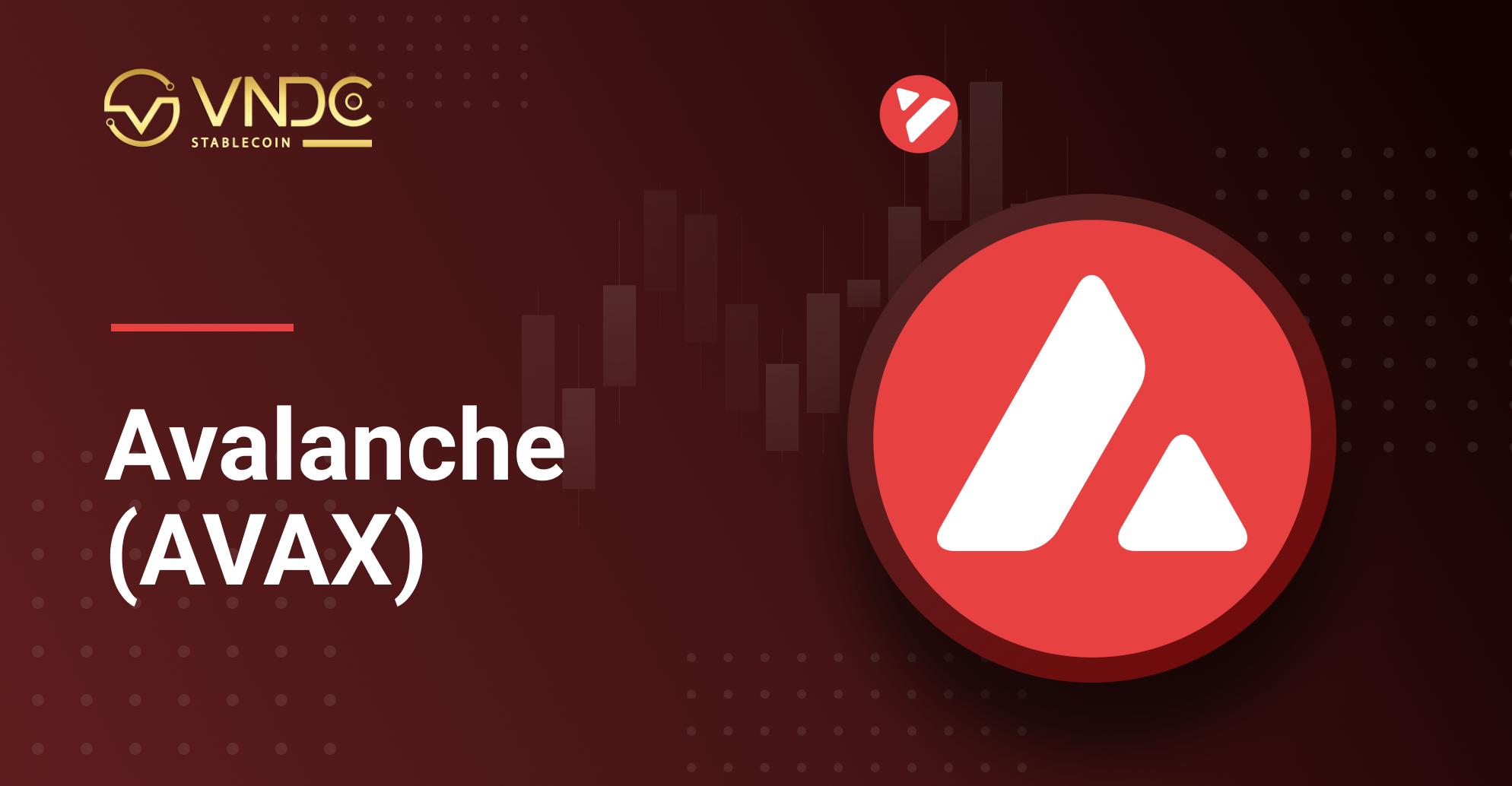 Chính thức niêm yết Avalanche Token (AVAX) trên VNDC Wallet ngày 28/04/2021
