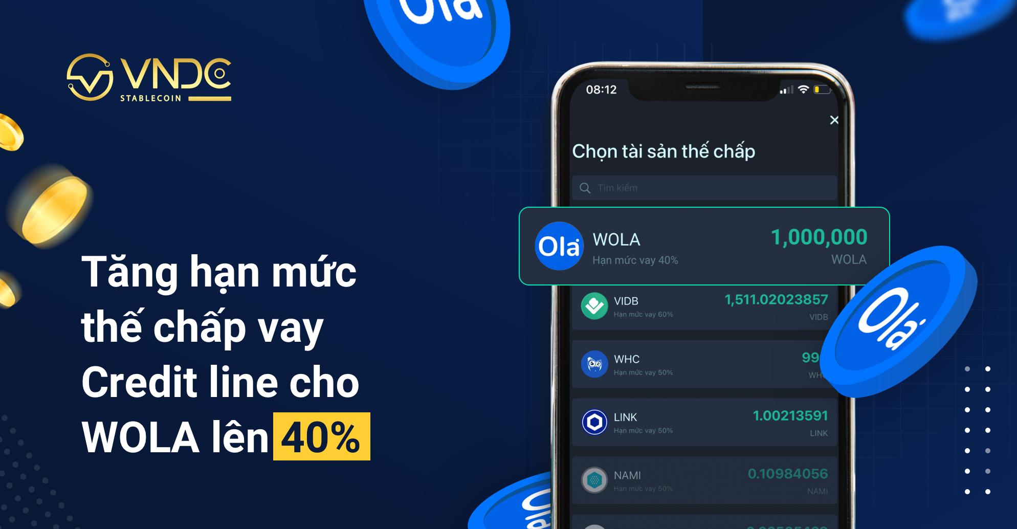 Thông báo: Tăng hạn mức vay Credit Line cho Wrapped Ola (WOLA) lên 40%