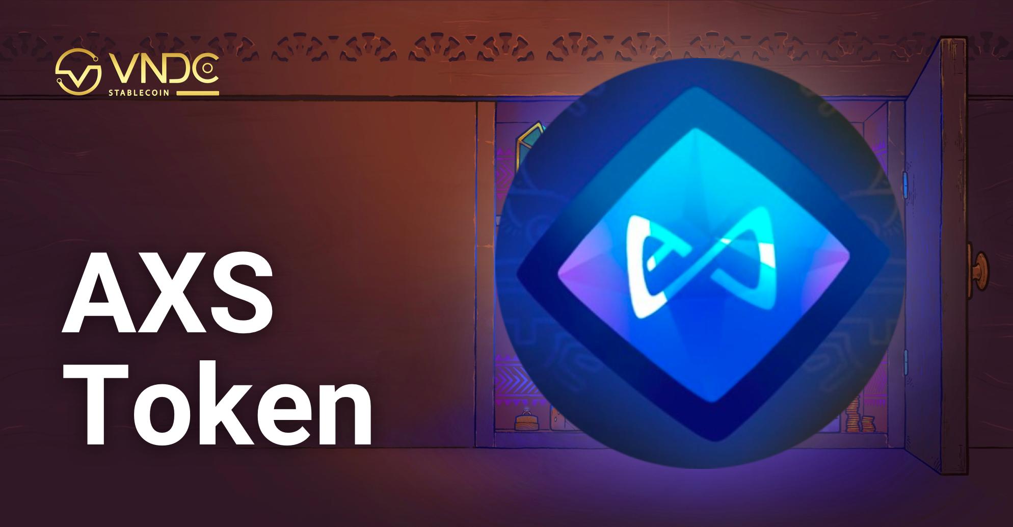 Niêm yết Axie Infinity Token (AXS) trên VNDC Wallet hôm nay 20/05/2021