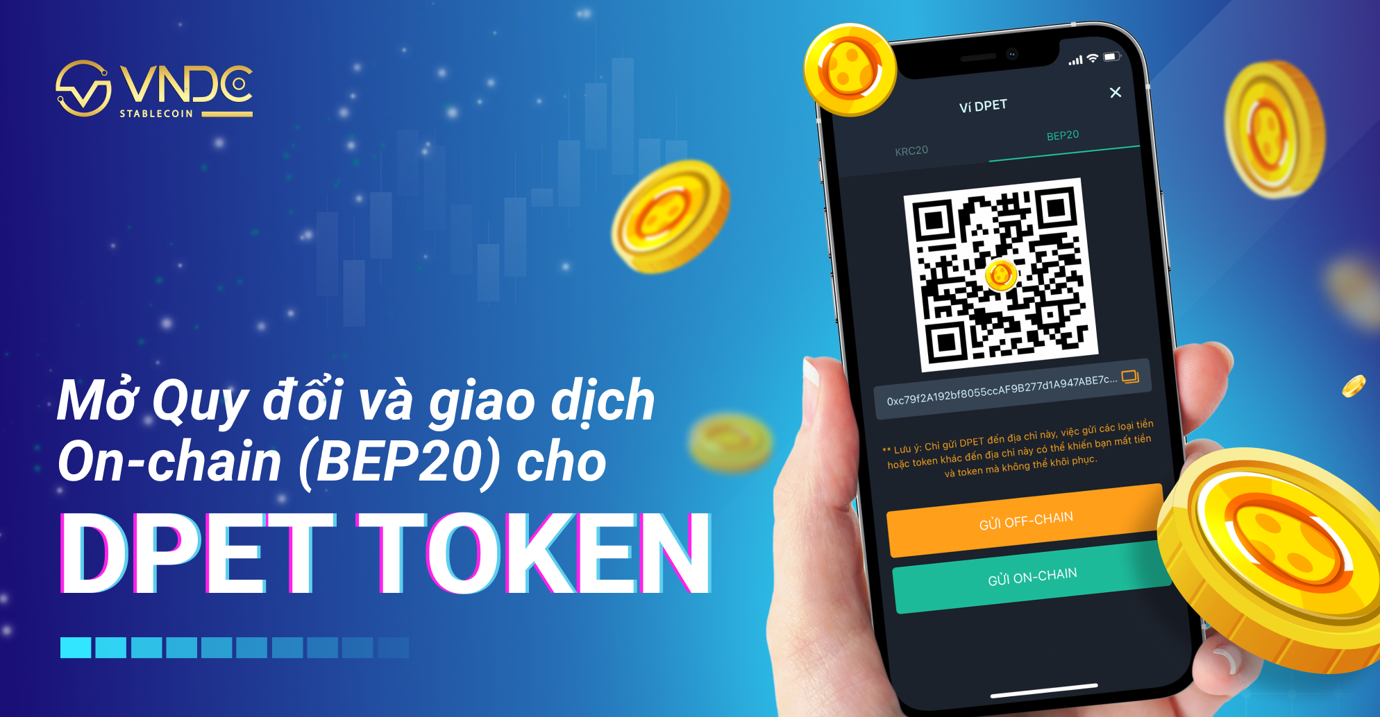 Mở Quy đổi và giao dịch On-chain (BEP20) cho DPET Token
