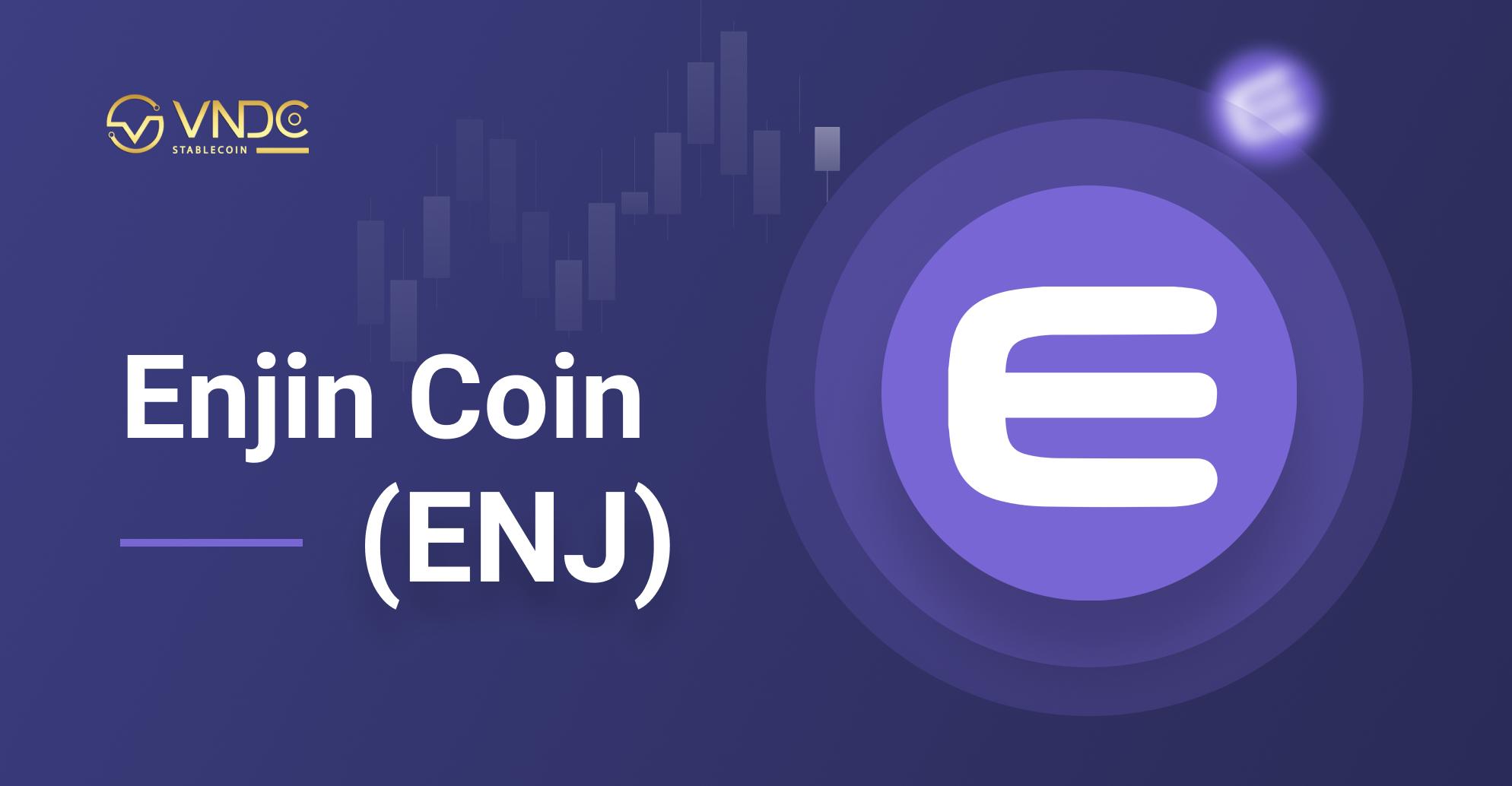 Chính thức niêm yết ENJ Token trên VNDC Wallet