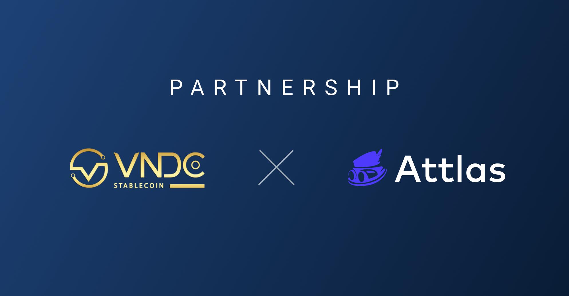 VNDC x Attlas: Hợp tác hoàn thiện nền tảng tài sản số dành cho người Việt
