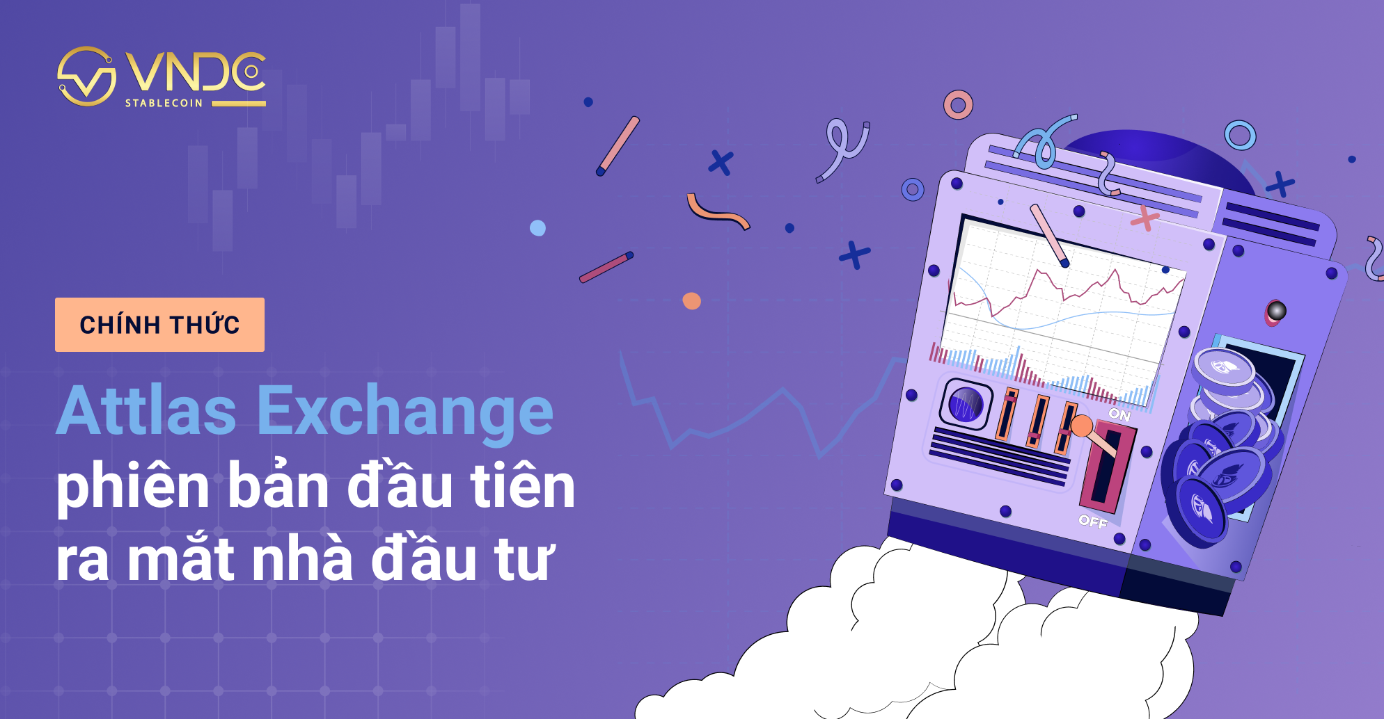 Attlas Exchange phiên bản đầu tiên chính thức ra mắt nhà đầu tư