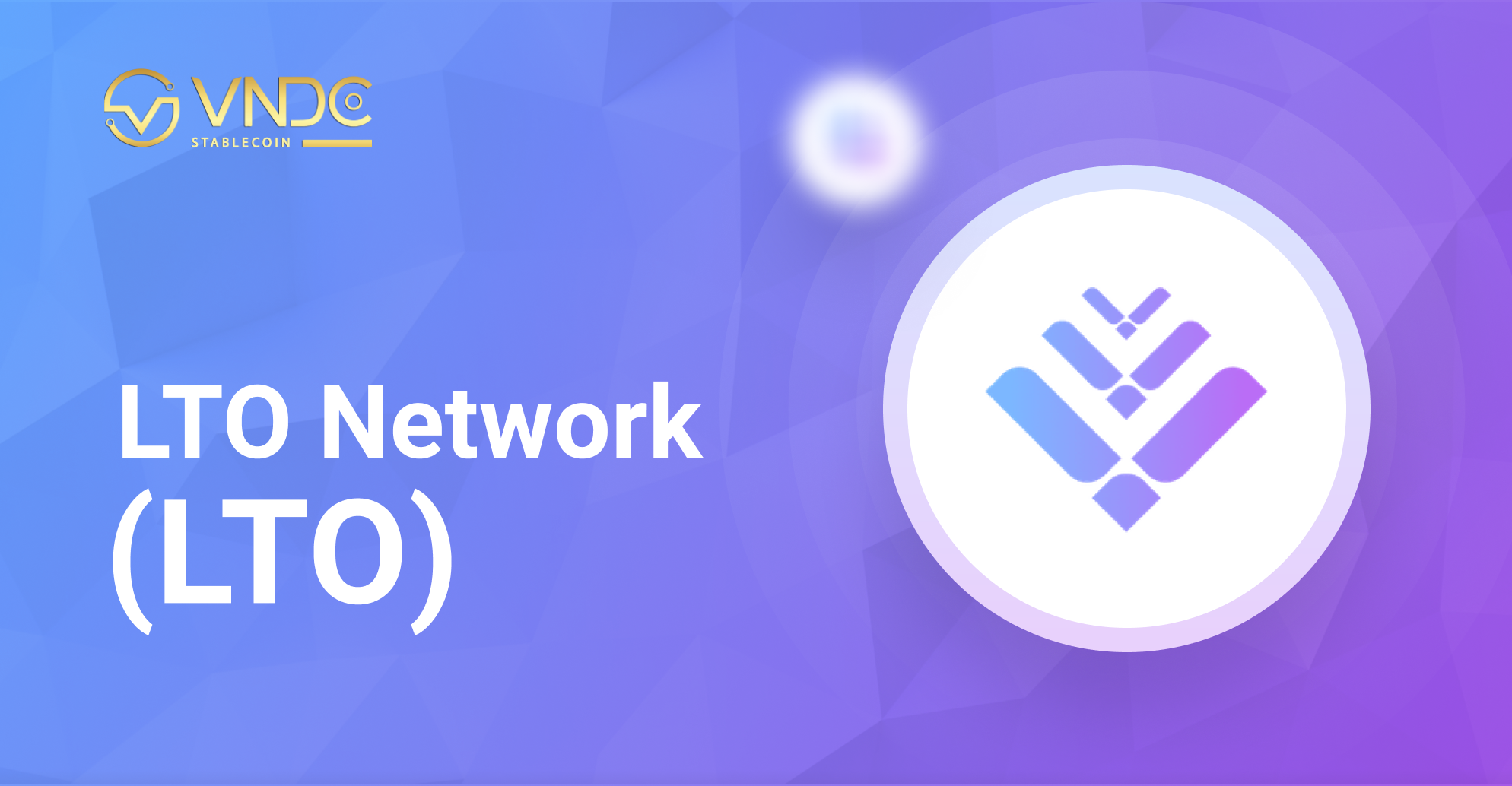 Niêm yết LTO Network (LTO) trên VNDC Wallet hôm nay 01/06