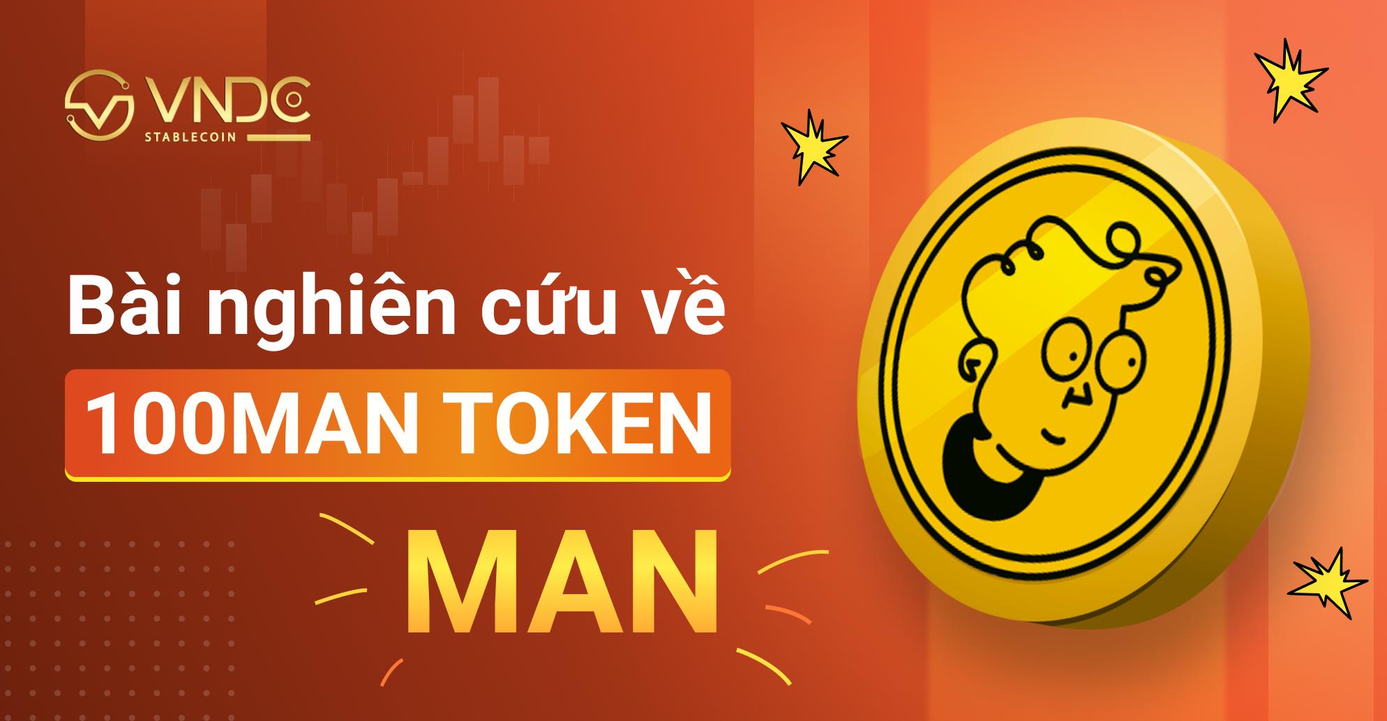 Bài nghiên cứu về 100Man Token (MAN)