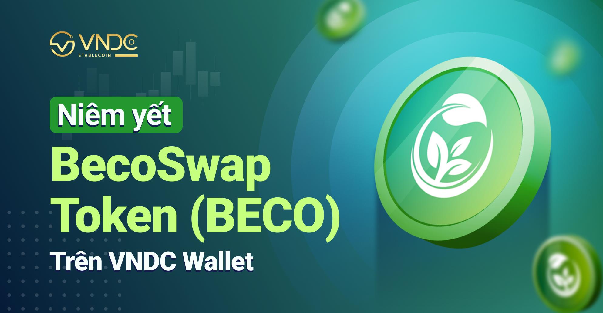 Niêm yết BecoSwap Token (BECO) trên VNDC Wallet