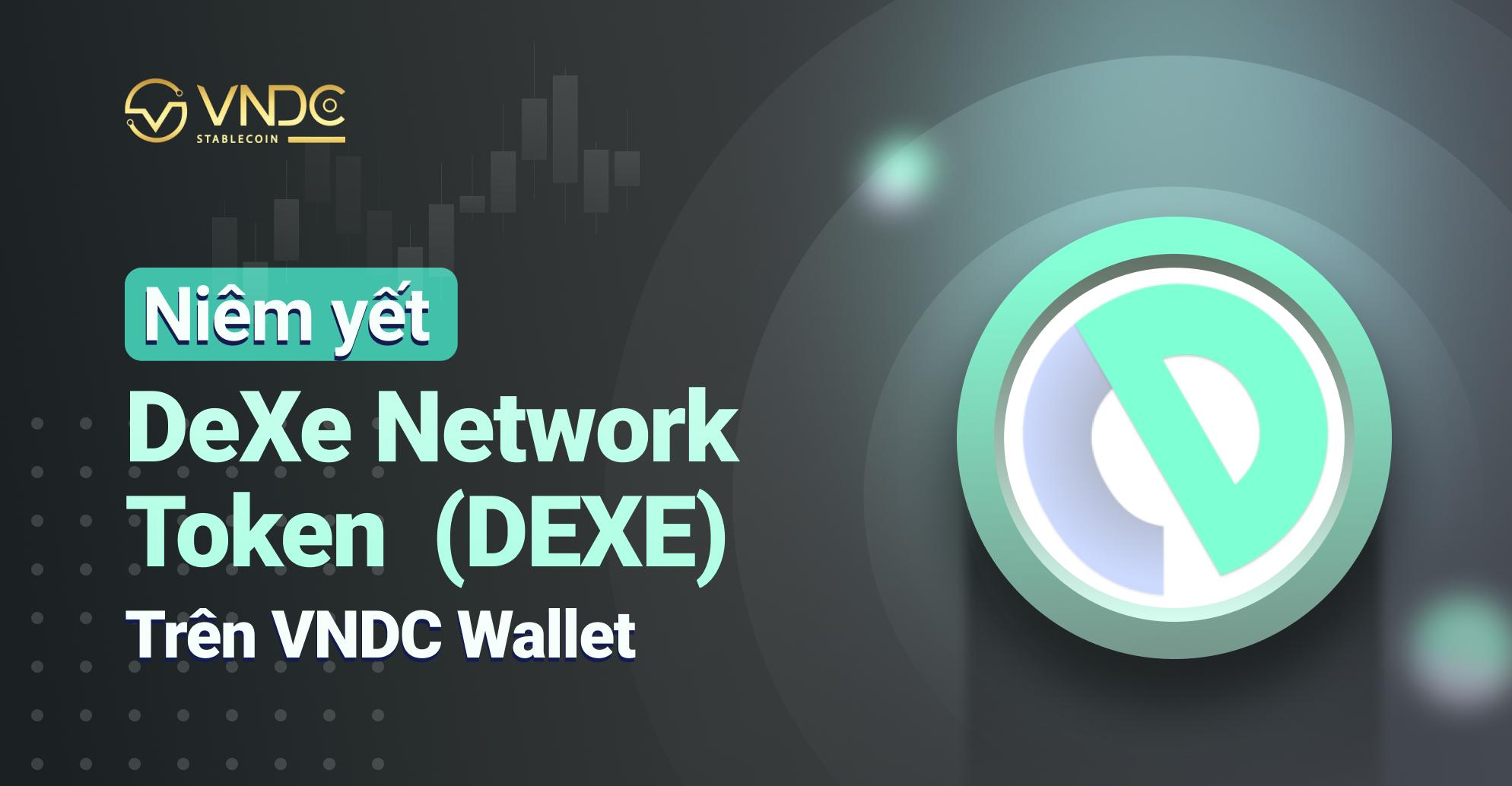 Niêm yết DeXe Network Token (DEXE) trên VNDC Wallet