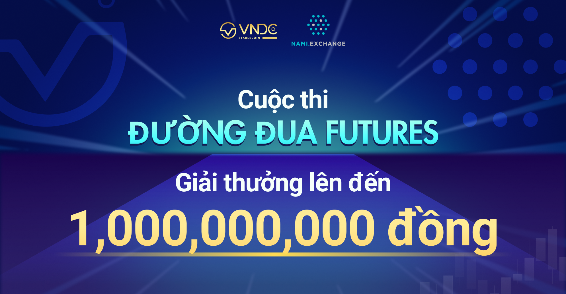 Nami và VNDC phối hợp tổ chức giải đấu giao dịch Futures, giải thưởng lên đến 1 tỷ đồng