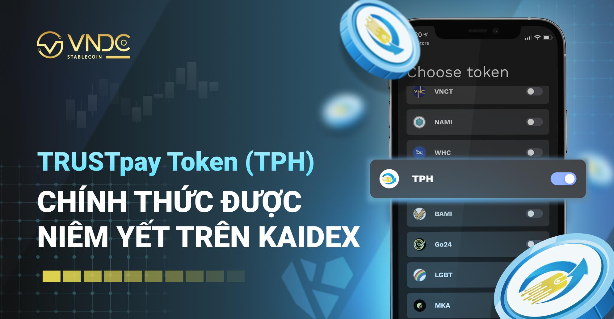 TRUSTpay Token (TPH) chính thức được niêm yết trên KAIDEX