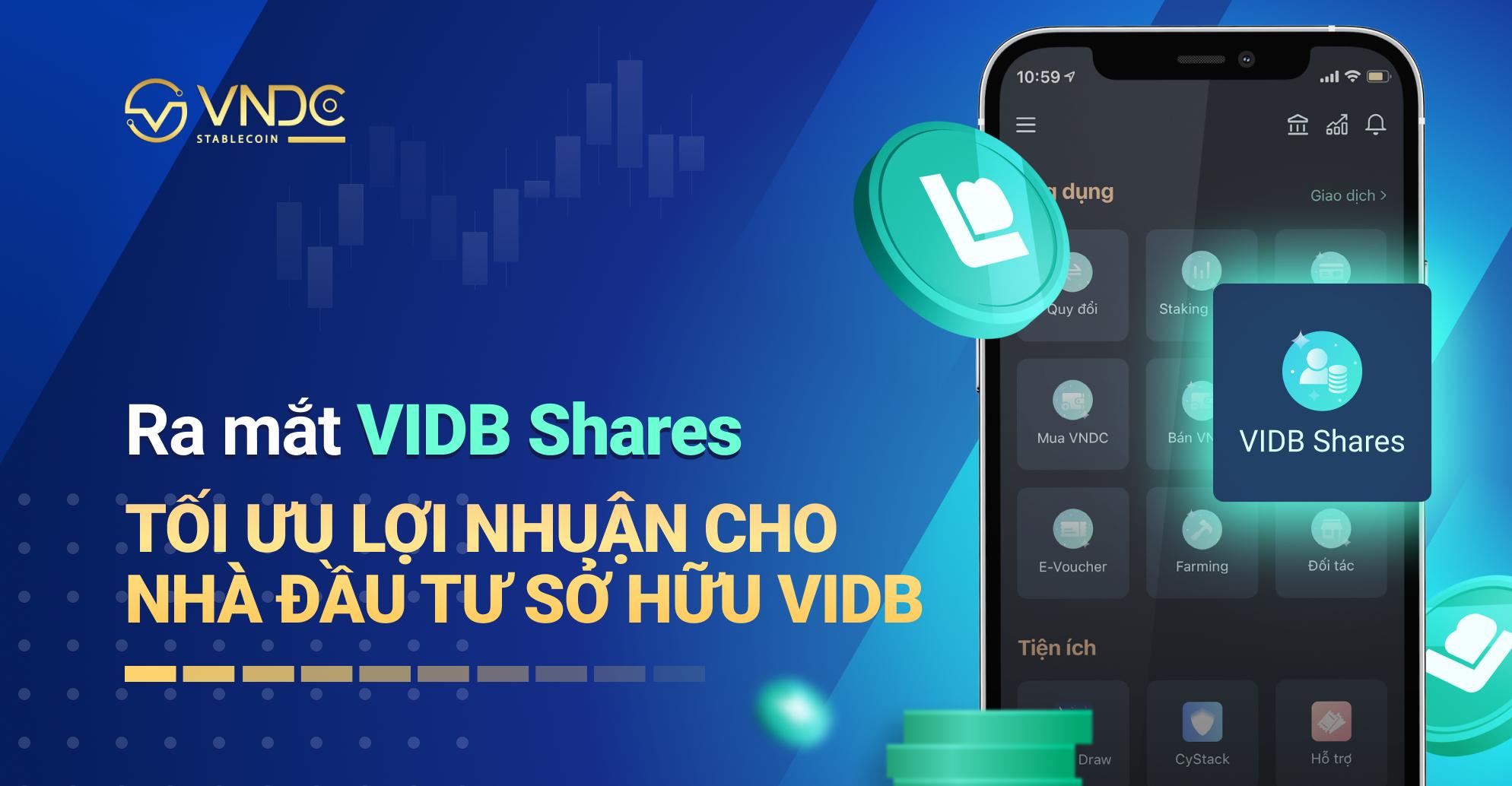 Ra mắt VIDB Shares: Tối ưu lợi nhuận cho nhà đầu tư sở hữu VIDB