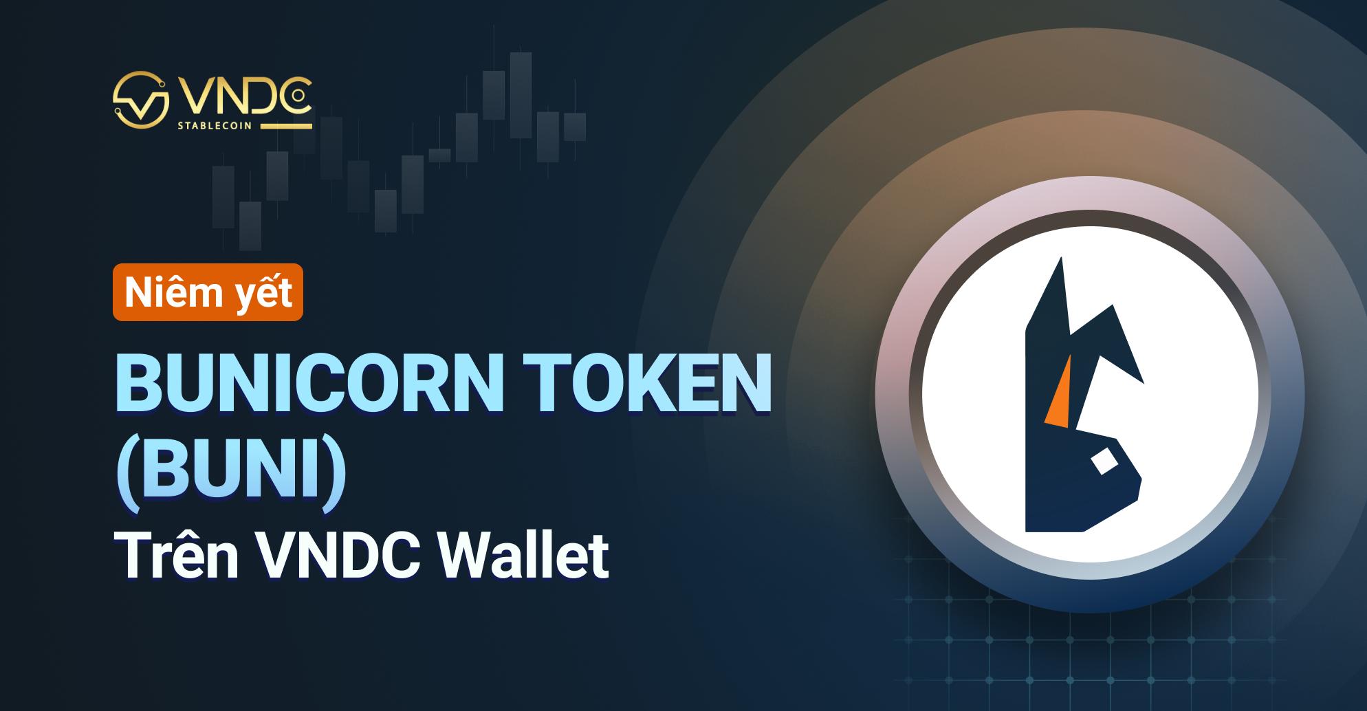 Niêm yết Bunicorn Token (BUNI) trên VNDC Wallet