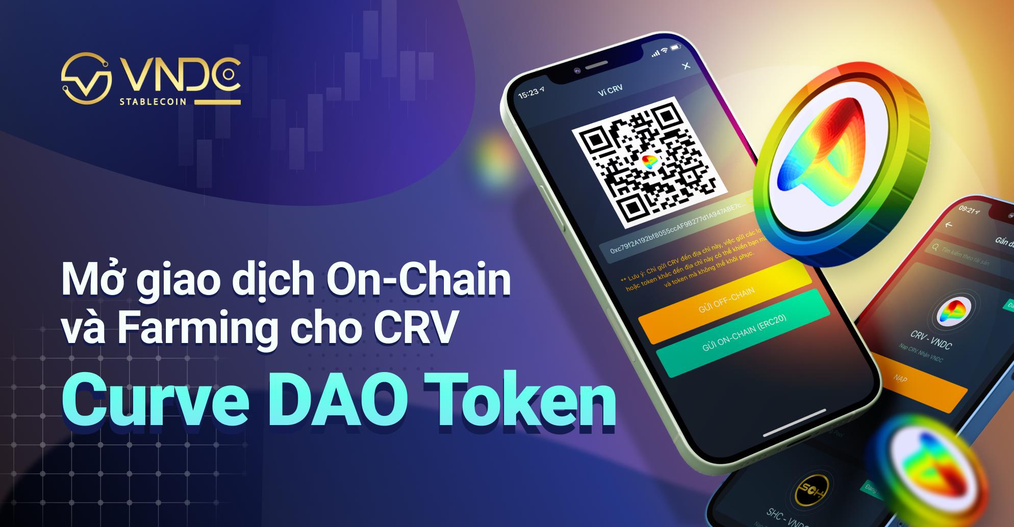 Mở giao dịch On-chain và Farming cho Curve DAO Token (CRV)