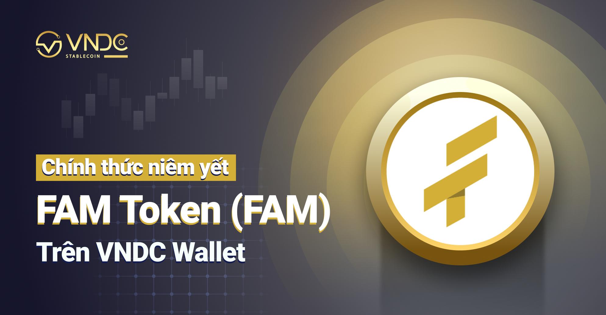 Kế hoạch niêm yết và mở bán Launchpad FAM Token (FAM)