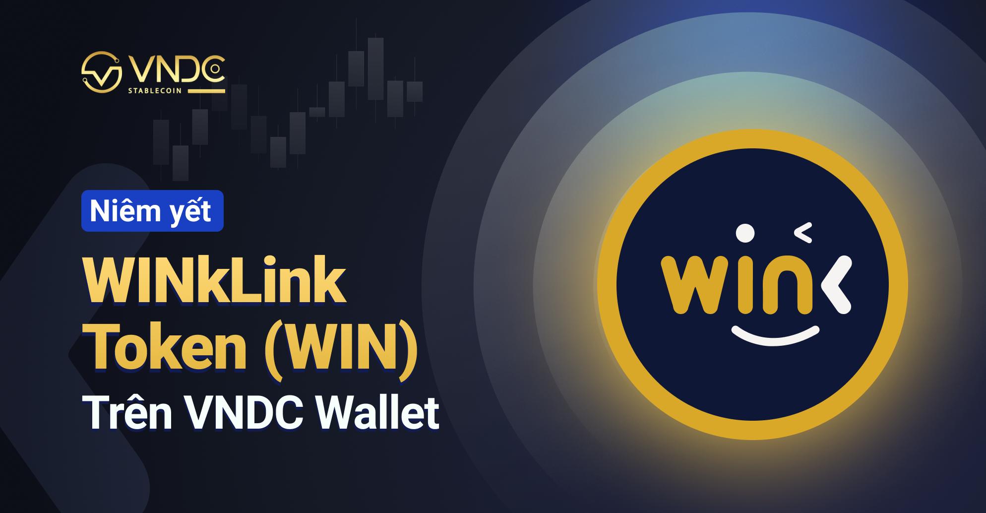 Niêm yết WINkLink Token (WIN) trên VNDC Wallet