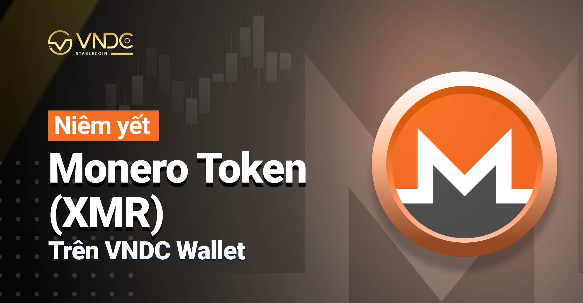 Niêm yết Monero Token (XMR) trên VNDC Wallet