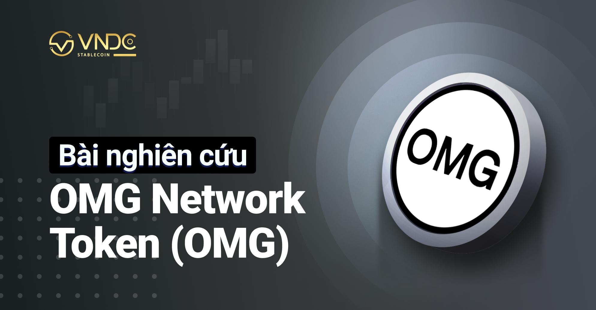 Bài nghiên cứu về OMG Network Token (OMG)