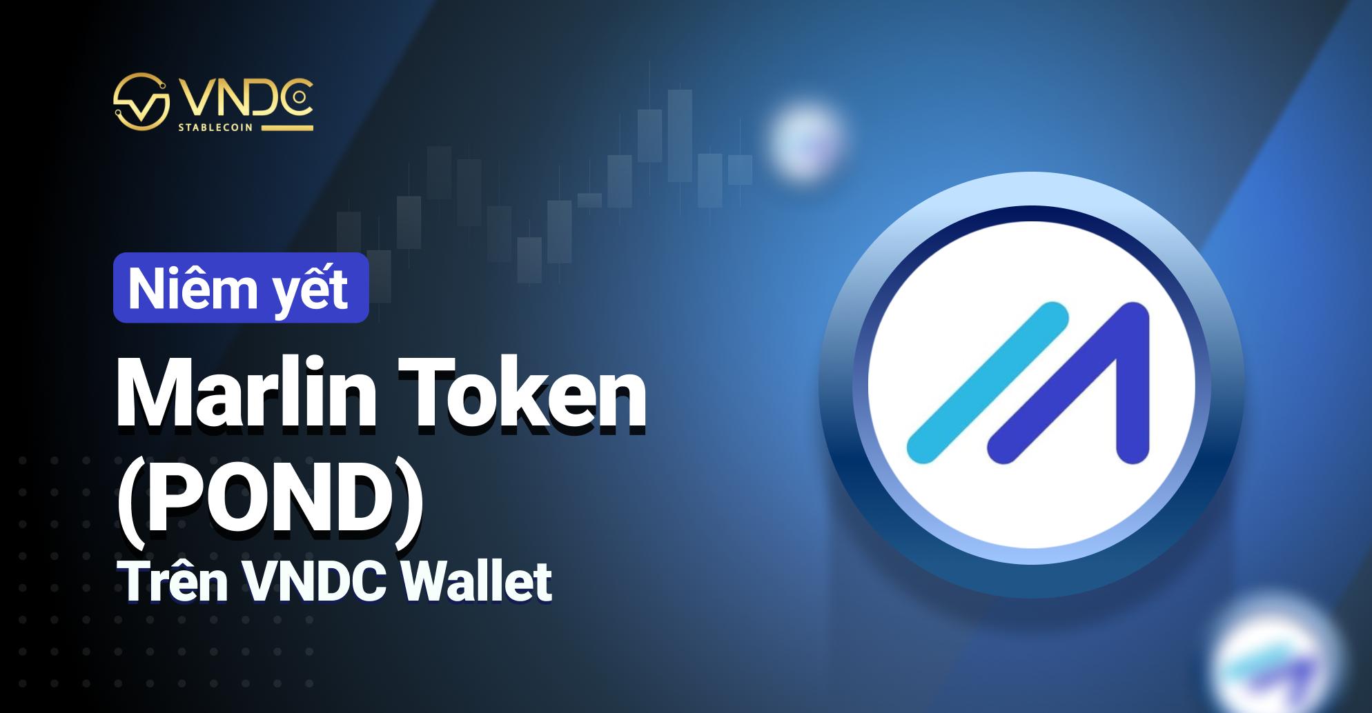 Niêm yết Marlin Token (POND) trên VNDC Wallet