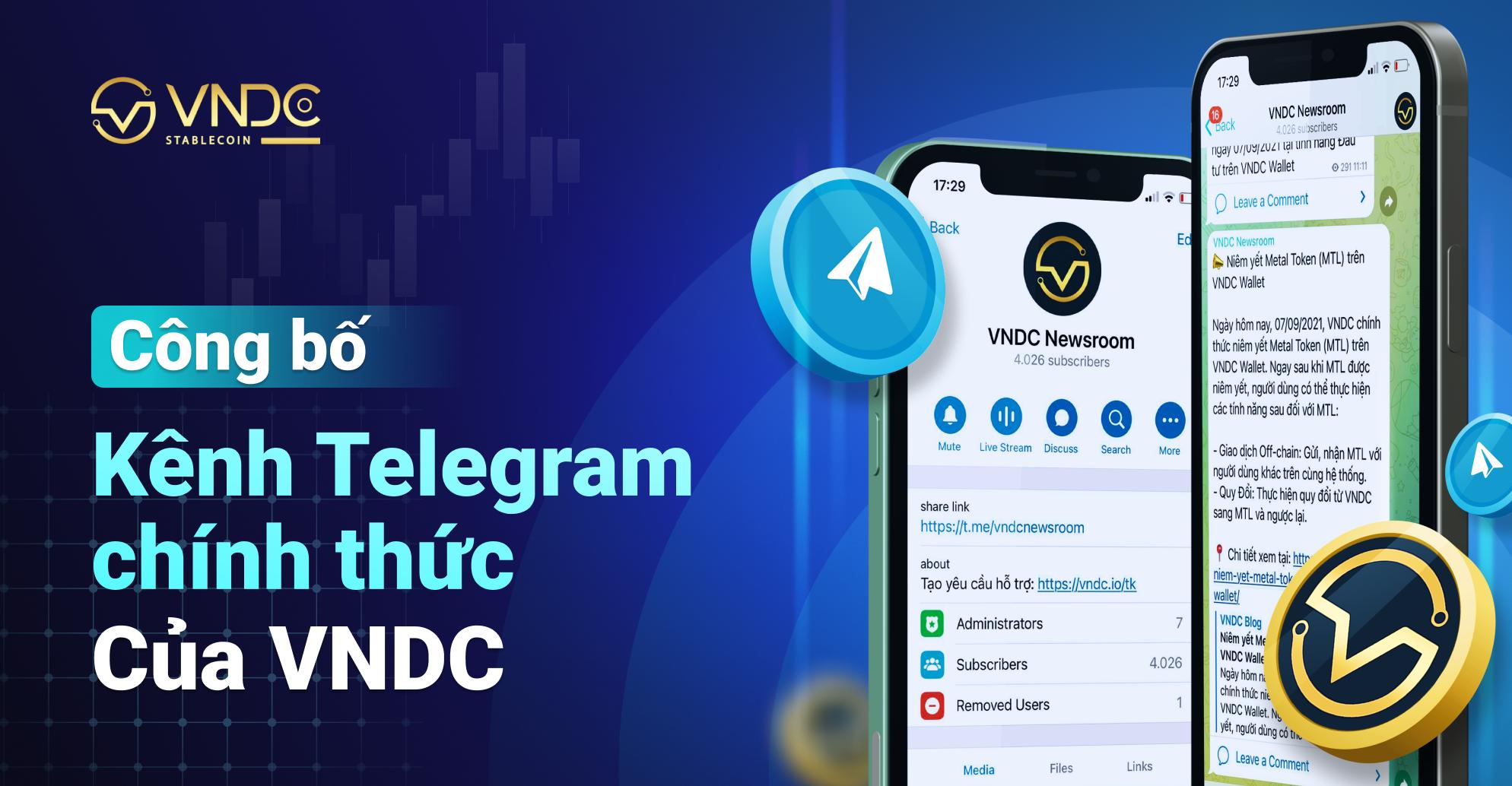 Công bố kênh Telegram chính thức của VNDC