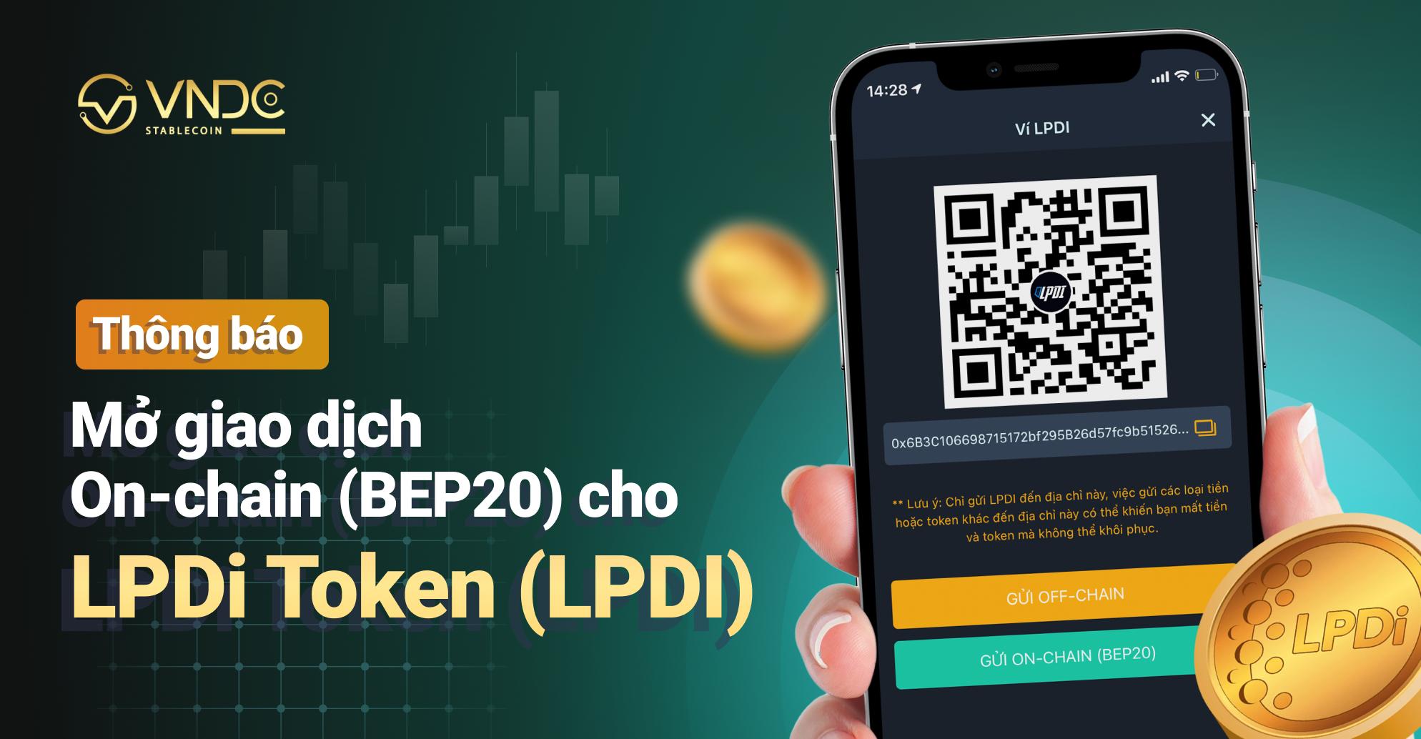 Mở giao dịch On-chain (BEP20) cho LPDi Token (LPDI)