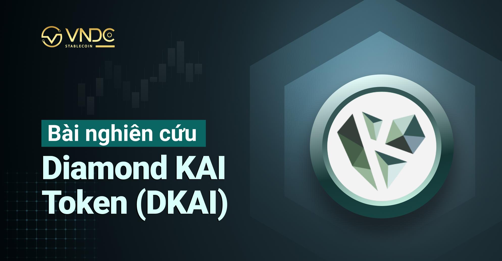 Bài nghiên cứu về Diamond KAI Token (DKAI)