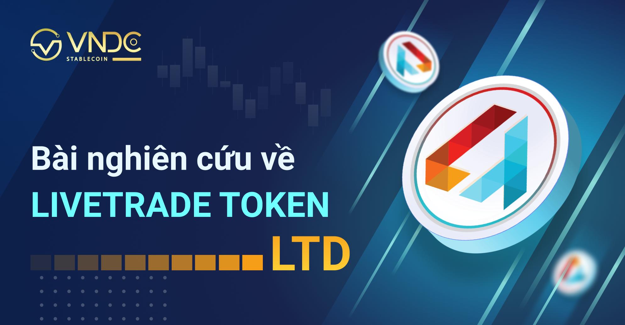 Bài nghiên cứu về LiveTrade Token (LTD)