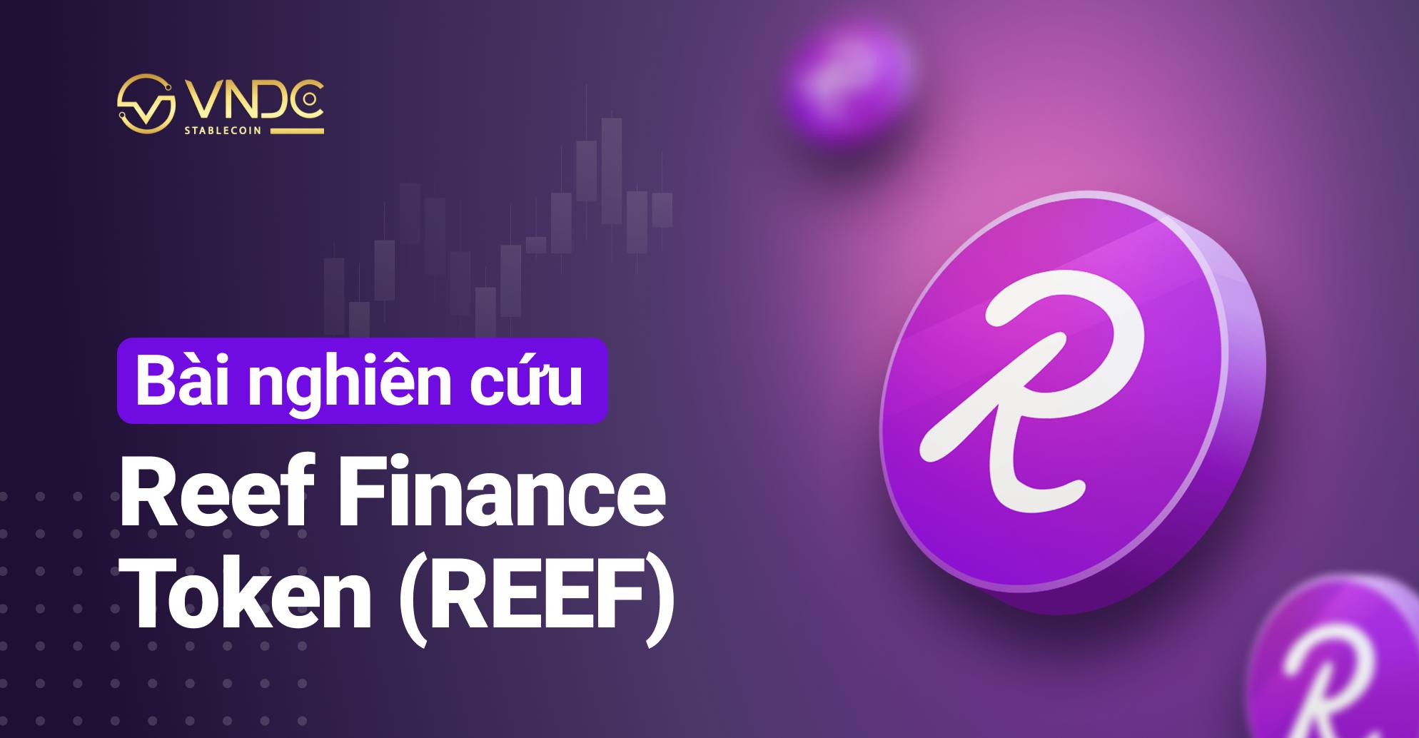 Bài nghiên cứu về Reef Finance Token (REEF)