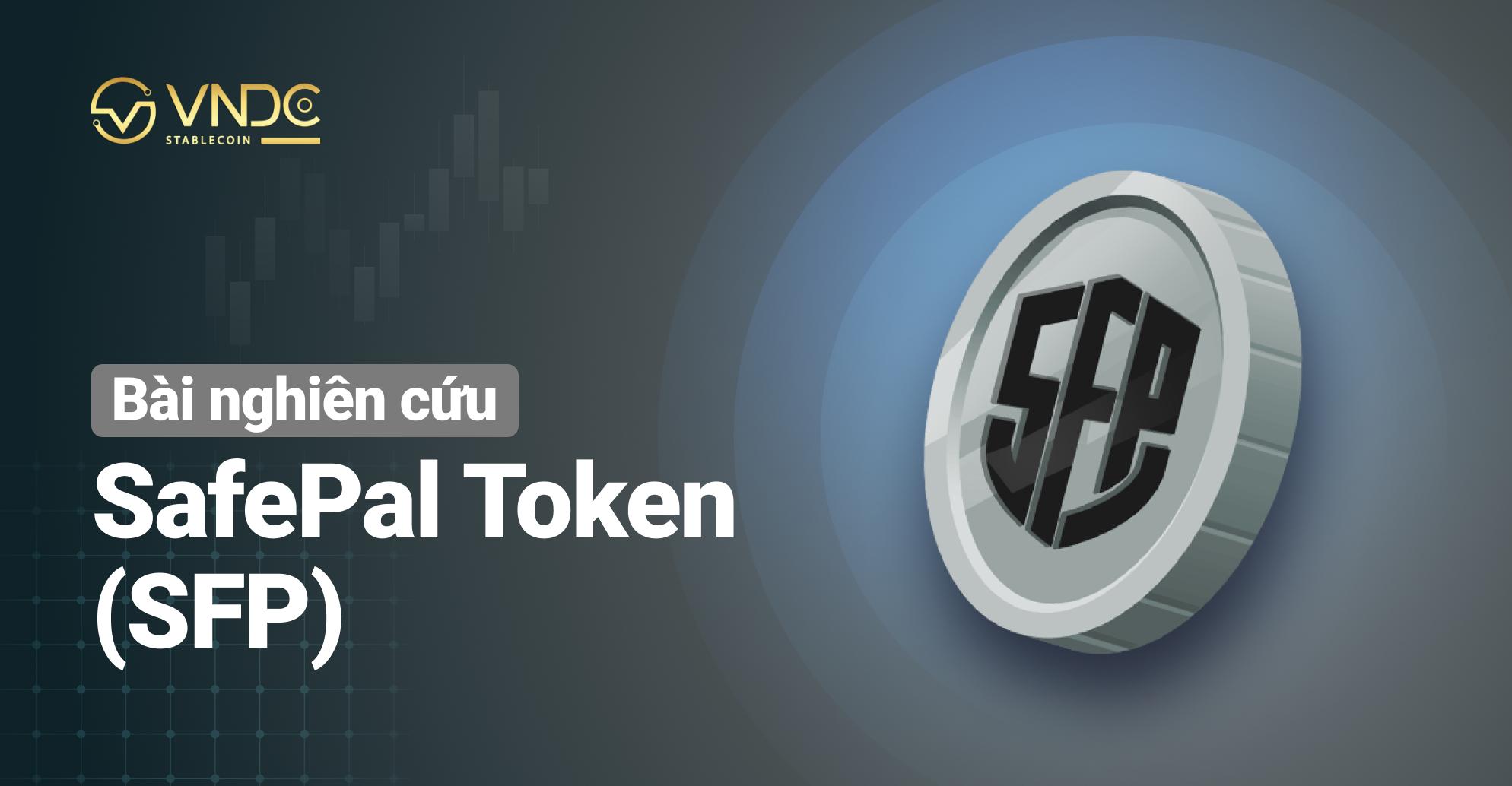 Bài nghiên cứu về SafePal Token (SFP)