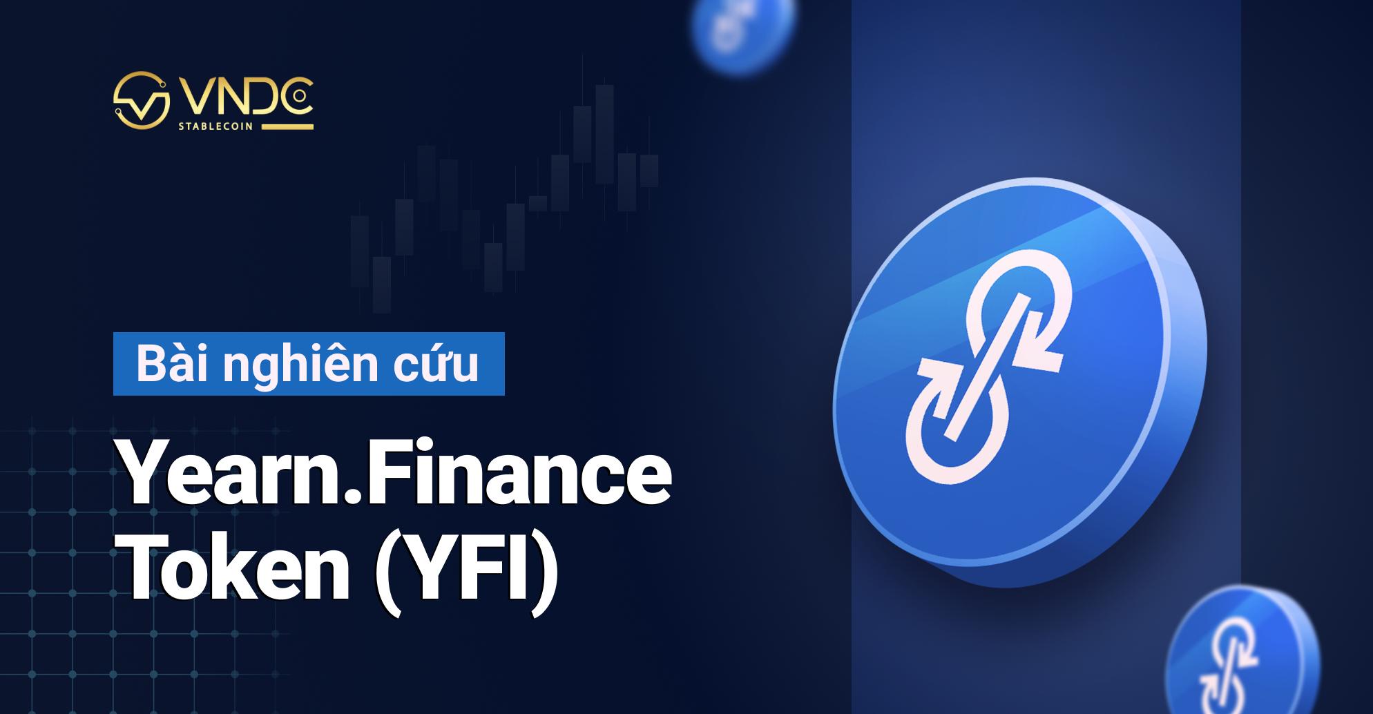 Bài nghiên cứu về Yearn.Finance Token (YFI)